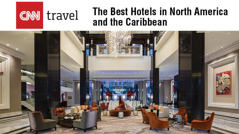 The Best Hotels in North America and the Caribbean