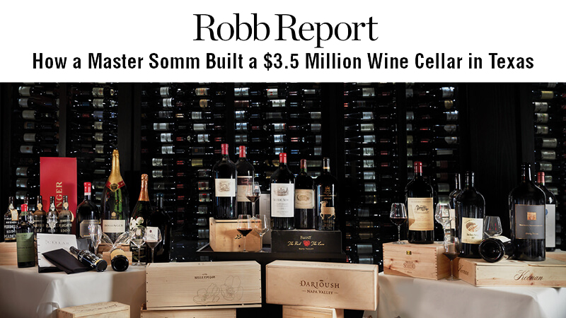 How a Master Somm Built a $3.5 Milllion Wine Cellar in Texas